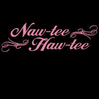 Naw-tee Haw-tee