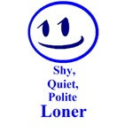 Shy Quiet Polite Loner
