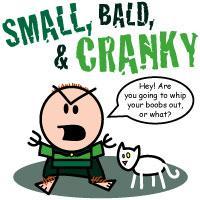"""Short, Bald, & Cranky"" Baby Clothes"