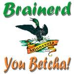 Brainerd 'You Betcha' Shop