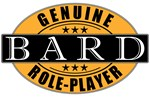Genuine Role-Player Bard T-shirts & Gifts