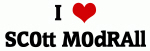 I Love SC0tt M0dRAll