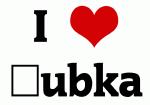 I Love Ľubka