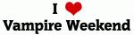 I Love Vampire Weekend