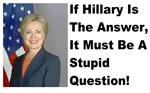 Hillary stupid question