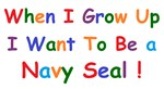 Navy Seals When I Grow Up