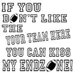 kiss my endzone