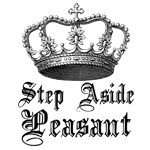 Step Aside Peasant