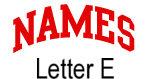 Names (red) Letter E