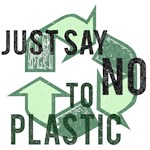 Just Say No to Plastic