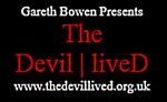 Gareth Bowen Presents The Devil Lived