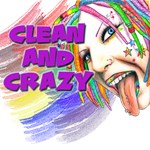 Clean and Crazy