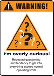 Overly curious