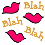 Blah Blah Blah T-shirts, Clothing & Gifts