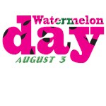 Watermelon Day T-shirts and Gifts