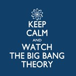 Keep Calm and Watch The Big Bang Theory Gifts