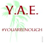 OYOOS Y.A.E. #youareenough design