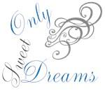 OYOOS Only Sweet Dreams design