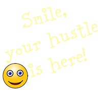 Smile, your hustle is here! (men's dark shirts)
