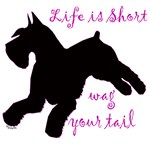 Life is short,  Wag your tail natural & crop