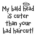 My Bald Head is Cute!