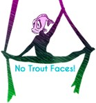 No Trout Faces