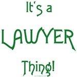It's a Lawyer Thing!