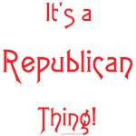 It's a Republican Thing!