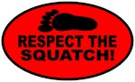 Red - Respect the Squatch!