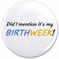 BIRTHWEEK Buttons