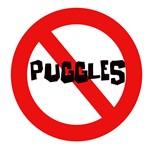No Puggles!