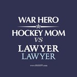 War Hero, Hockey Mom vs Lawyers