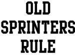Old Sprinters Rule