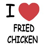 I heart fried chicken