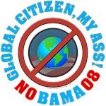 Global Citizen, My Ass!
