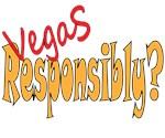 Vegas Responsibly?