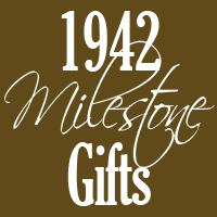 1942 Gifts