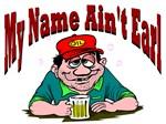 My Name Aint Earl
