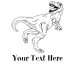 Personalize T Rex