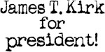 James T. Kirk for President