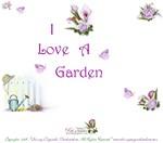 I Love Gardens