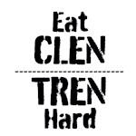 Eat CLEN TREN Hard