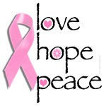 Love Hope Peace - Breast Cancer Pink Ribbon