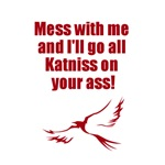 I'll go all Katniss on you
