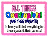 All Things Quadruplets (And Their Parents!)