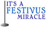It's a Festivus Miracle