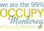 Occupy Monterey T-Shirts