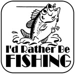 I'd Rather Be Fishing 2