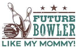 Future Bowler Like My Mommy t-shirt