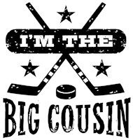 I'm The Big Cousin Hockey t-shirt